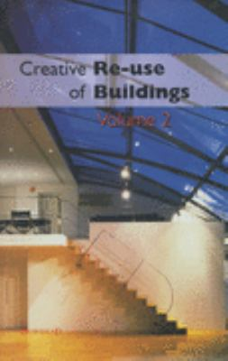 Creative RE-Use of Buildings: Vol 2
