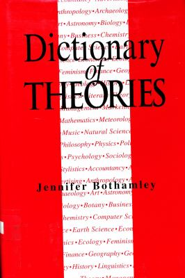 Dictionary of Theories - Jennifer Bothamley - Hardcover