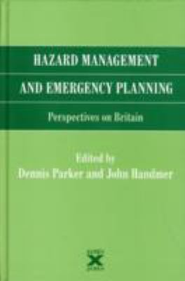 Hazard Management And Emergency Planning Perspectives on Britain