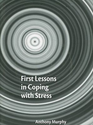 First Lessons in Coping with Stress