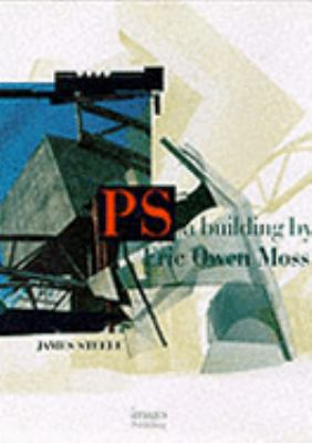 PS A Building by Eric Owen Moss