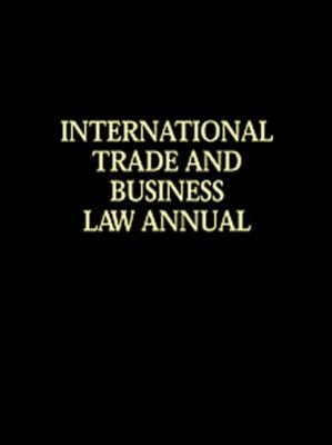 International Trade and Business Law Annual (Itbla): Vol V