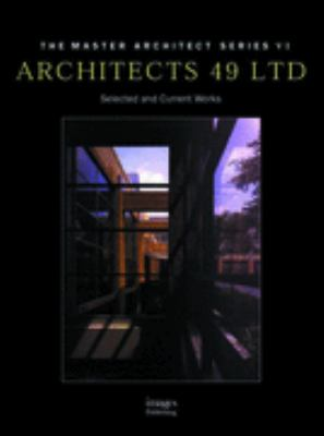 Architects 49 Selected and Current Works