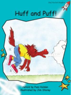 Huff and Puff: Level 2: Fluency (Red Rocket Readers: Fiction Set A)