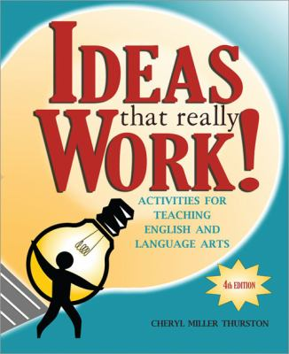 Ideas That Really Work!: Activities for Teaching English and Language Arts