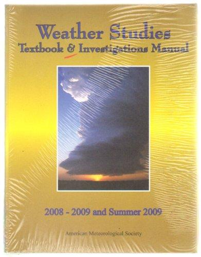 Weather Studies Textbook and Investigations Manual 2008-2009 and Summer 2009