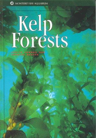 Kelp Forests (Monterey Bay Aquarium Natural History Series)