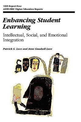 Enhancing Student Learning Intellectual, Social, and Emotional Integration
