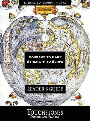 Courage To Care, Strength To Serve - Leader's Guide