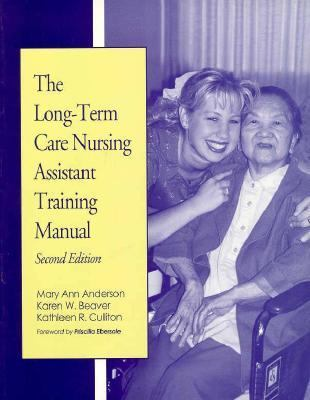 Long-Term Care Nursing Assistant Training Manual - Mary Ann Anderson - Paperback - 2nd ed