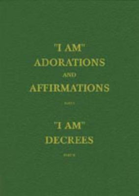 I AM Adorations and Affirmations,Part 1 and Part 2 (Vol 5 HB Pocket)