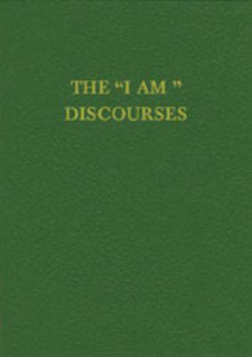"""I Am"" Discourses"