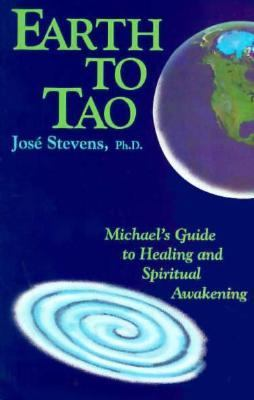 Earth to Tao: Michael's Guide to Healing and Spiritual Awakening
