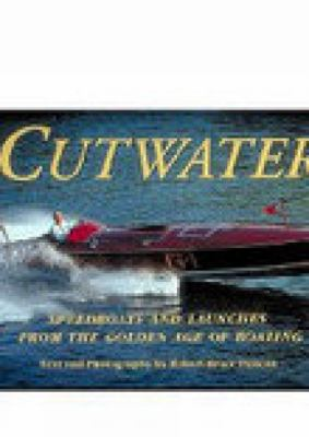 Cutwater Speedboats and Launches from the Golden Age of Boating