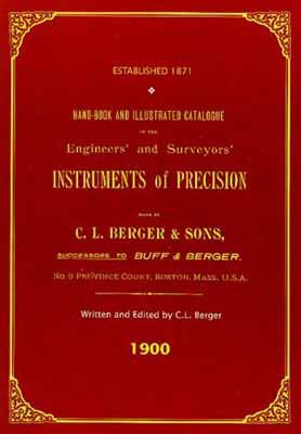 Hand-Book and Illustrated Catalogue of the Engineers' and Surveyors' Instruments of Precision, 1900