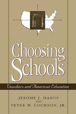 Choosing Schools Vouchers and American Education