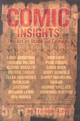 Comic Insights The Art of Stand-Up Comedy