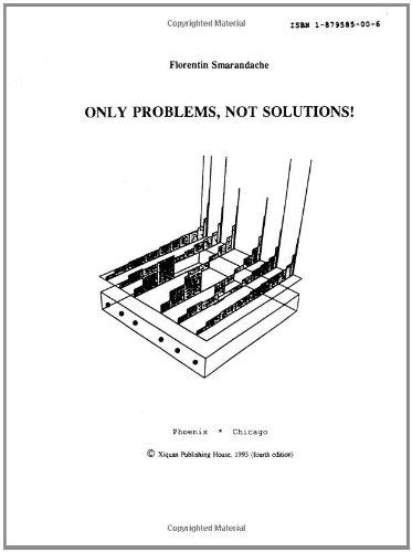Only problems, not solutions!