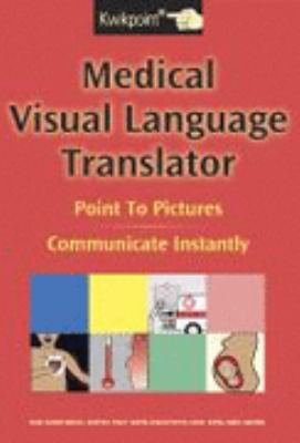 Kwikpoint Medical Visual Language Translator : Point to Pictures, Communicate Instantly