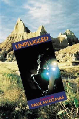 Unplugged A Novel