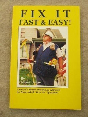 "Fix It Fast & Easy!: America's Master Handyman Answers the Most Asked ""How To"" Questions"
