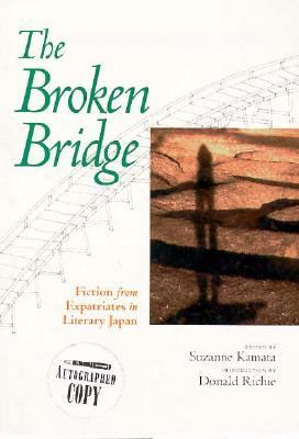 Broken Bridge Fiction from Expatriates in Literary Japan