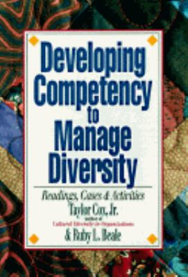 Developing Competency to Manage Diversity: Readings, Cases and Activities