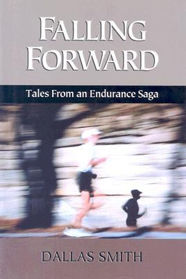 Falling Forward: Tales from an Endurance Saga
