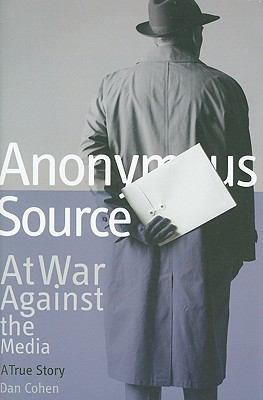 Anonymous Source At War Against the Media