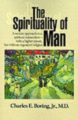 Spirituality of Man A Personal Philosophy
