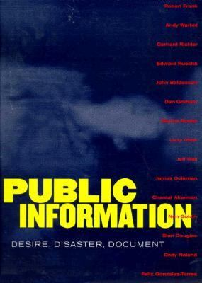 Public Information: Desire, Disaster, Document
