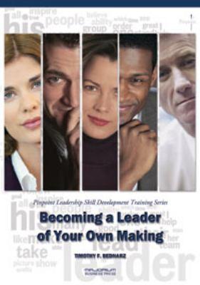 Becoming a Leader of Your Own Making : Pinpoint Leadership Skill Development Training Series - Bednarz, Timothy F., Pawlak, Monika, Pawlak, Monika pdf epub