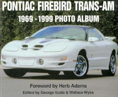 Pontiac Firebird Trans-Am 1969-1999 Photo Album