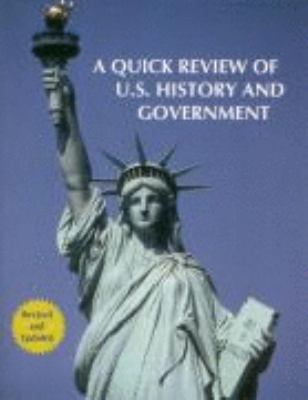 Quick Review of U. S. History and Government