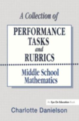 Collection of Performance Tasks and Rubrics Middle School Mathematics