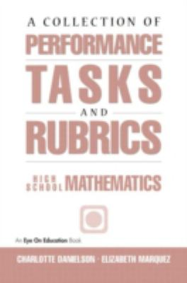 Collection of Performance Tasks and Rubrics High School Mathematics
