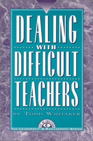 Dealing With Difficult Teachers