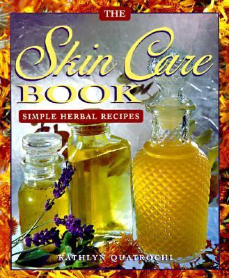 Skin Care Book Simple Herbal Recipes