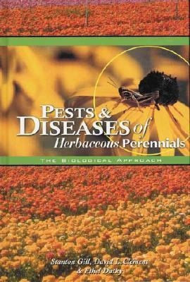 Pests & Diseases of Herbaceius Perennials The Biological Approach