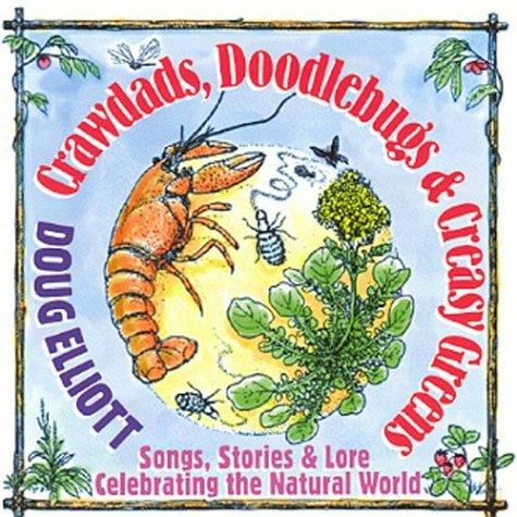 Crawdads Doodlebugs & Creasy Greens: Stories and Songs 'Specially for Young Folks