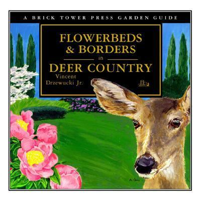 Flowerbeds and Borders in Deer Country