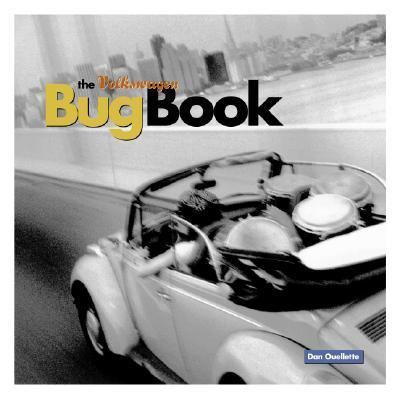 Volkswagen Bug Book A Celebration of Beetle Culture