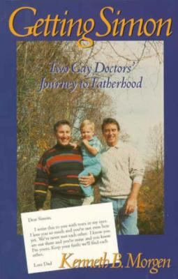Getting Simon Two Gay Doctors' Journey to Fatherhood
