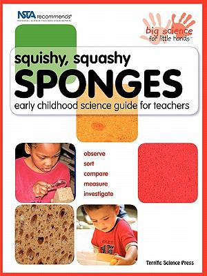 Squishy, Squashy Sponges: Early Childhood Unit Teacher Guide