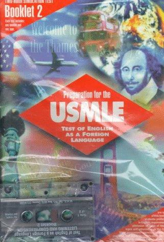 Preparation for the Usmle: Booklet 2 : Test of English As a Foreign Language