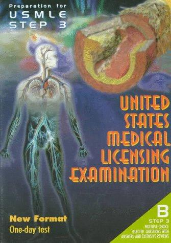 Preparation for Usmle 3: B Step 3 :  New Format One-Day Test