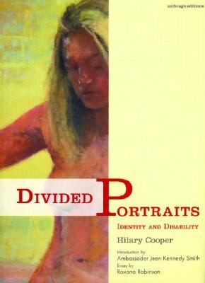 Divided Portraits Identity and Disability