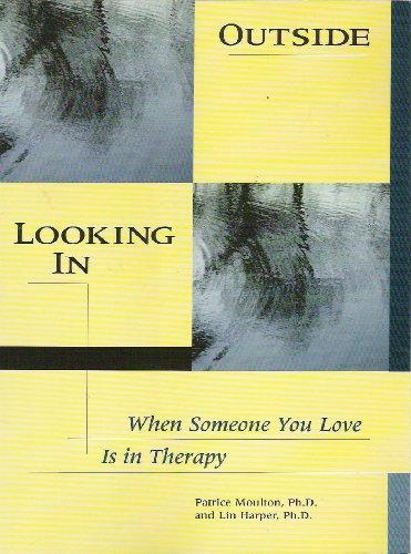 Outside Looking in: When Someone You Love Is in Therapy