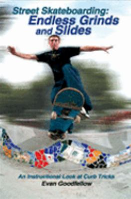 Street Skateboarding Endless Grinds And Slides, An Instructional Look At Curb Tricks