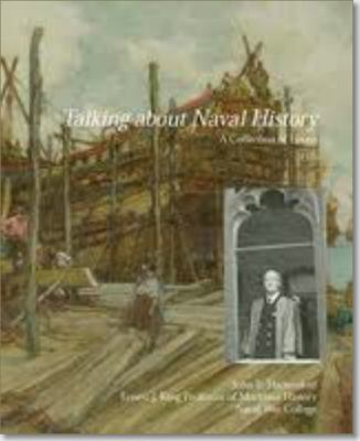 Talking about Naval History : A Collection of Essays